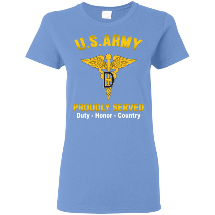 U.S. Army Dental Corps Proudly Served Ladies' T-Shirt
