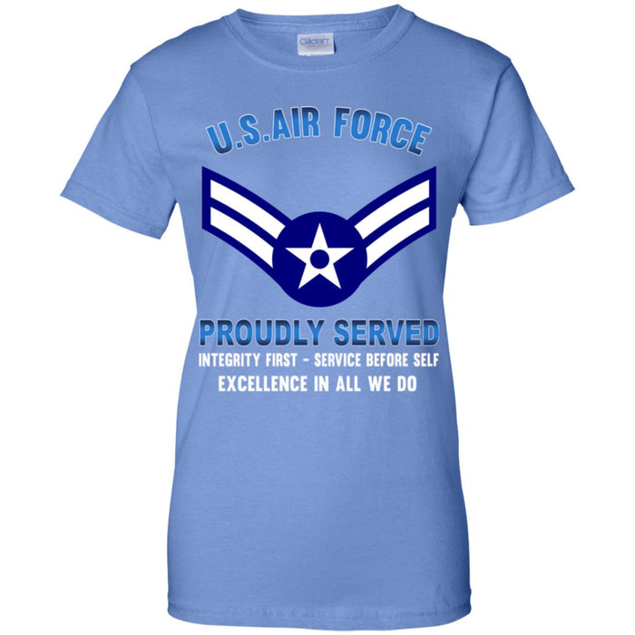 US Air Force E-3 Airman First Class A1C E3 Enlisted Airman Proudly Served Ladies' T-Shirt