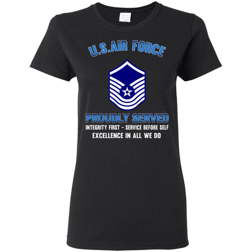 US Air Force E-8 Senior Master Sergeant SMSgt E8 Old Style Proudly Served Ladies' T-Shirt