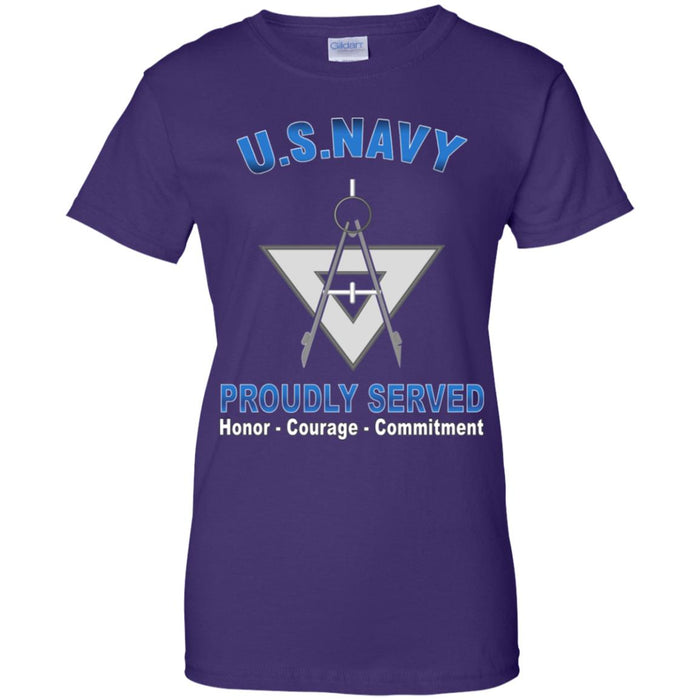 US Navy Draftsman Navy DM Proudly Served Core Values Ladies' T-Shirt
