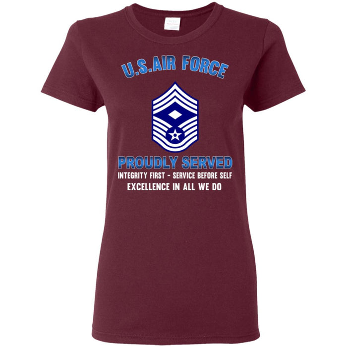 US Air Force E-9 First Sergeant Proudly Served Ladies' T-Shirt