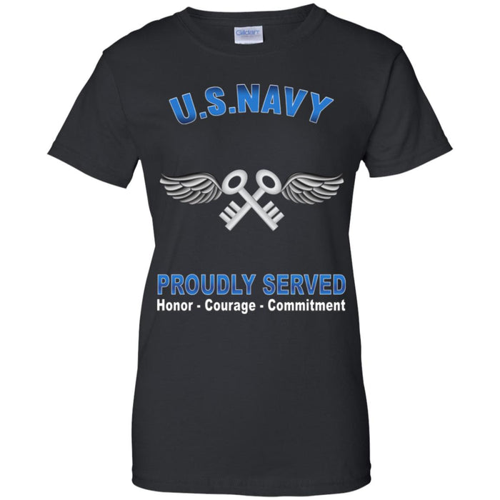 US Navy Aviation Storekeeper Navy AK Proudly Served Core Values Ladies' T-Shirt