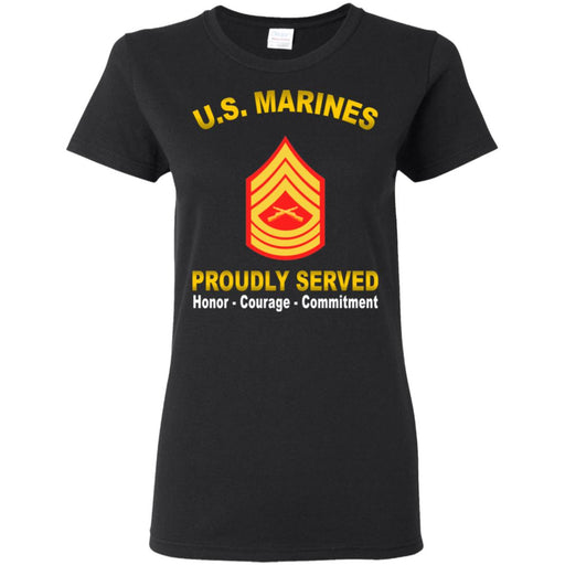 USMC E-8 Master Sergeant E8 MSgt USMC Staff Noncommissioned Officer  Proudly Served Ladies' T-Shirt