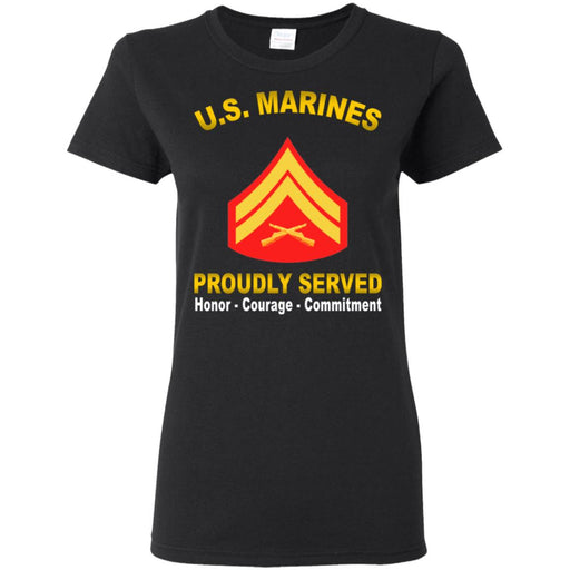 USMC E-4 Corporal E4 Cpl Noncommissioned Officer  Proudly Served Ladies' T-Shirt