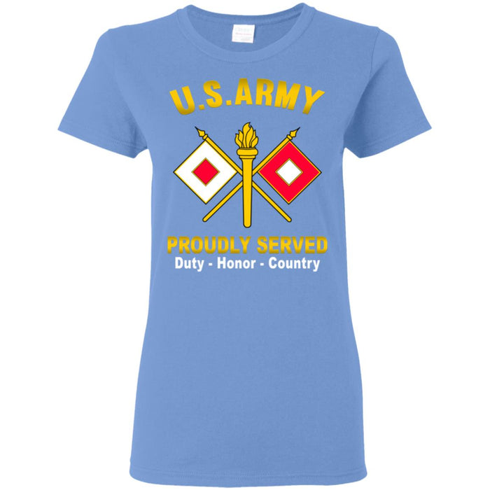 US Army Signal Corps Proudly Served Ladies' T-Shirt