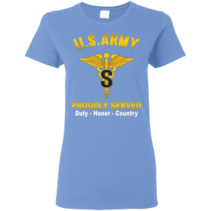 US Army Medical Specialist Corps Proudly Served Ladies' T-Shirt