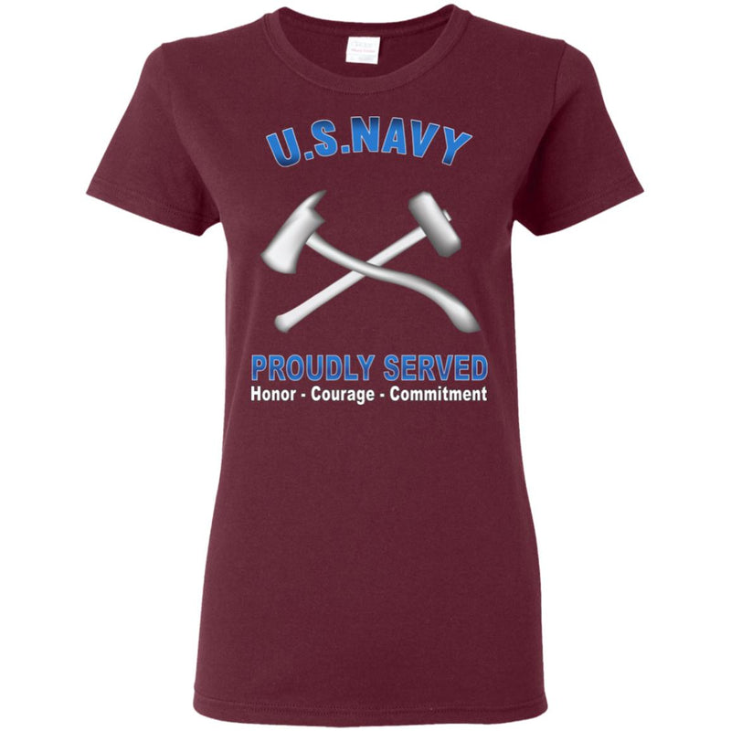 US Navy Damage Controlman Navy DC Proudly Served Core Values Ladies' T-Shirt