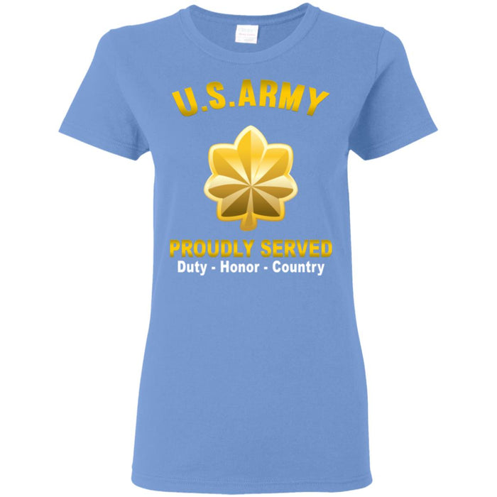 US US Army O-4 Major O4 MAJ Field Officer  Proudly Served Ladies' T-Shirt