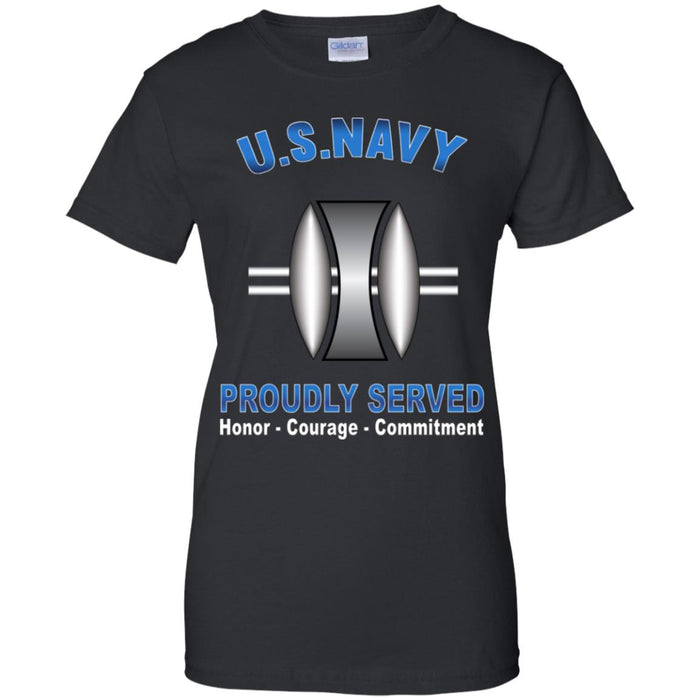 US Navy Opticalman Navy OM Proudly Served Core Values Ladies' T-Shirt