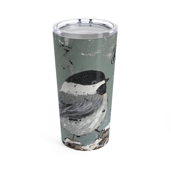 Chickadee personalized Tumbler 20oz