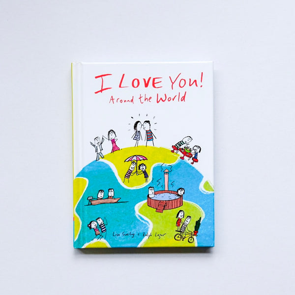 I LOVE YOU - Around the world