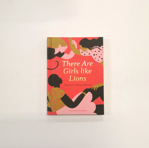 There are Girls like Lions : Poems about Being a Woman