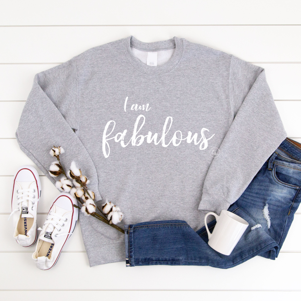 I am Fabulous | Mama Crewneck