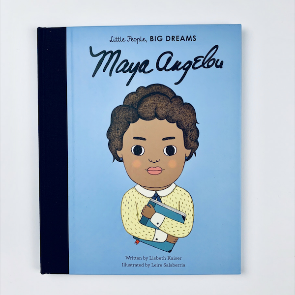Little People, Big Dreams: Maya Angelo