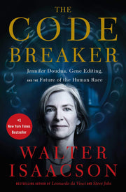 The Code Breaker: Gene Editing, and the Future of The Human Race