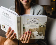 Cozy White Cottage: 100 Ways to Love the Feeling of Being Home - Book