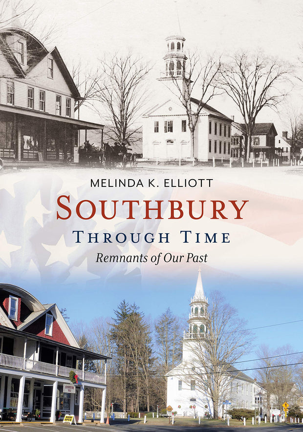 Southbury Through Time: Remnants of Our Past - Paperback