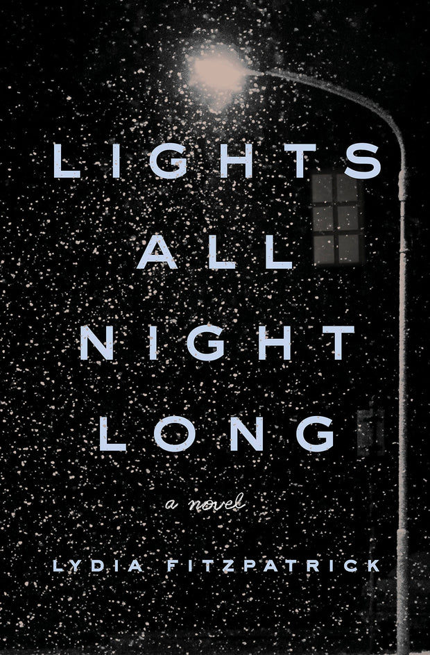 Lights All Night Long - A Novel