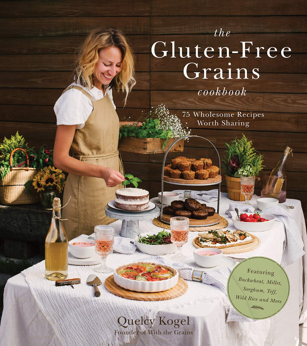 The Gluten Free Grains Cookbook - Paperback