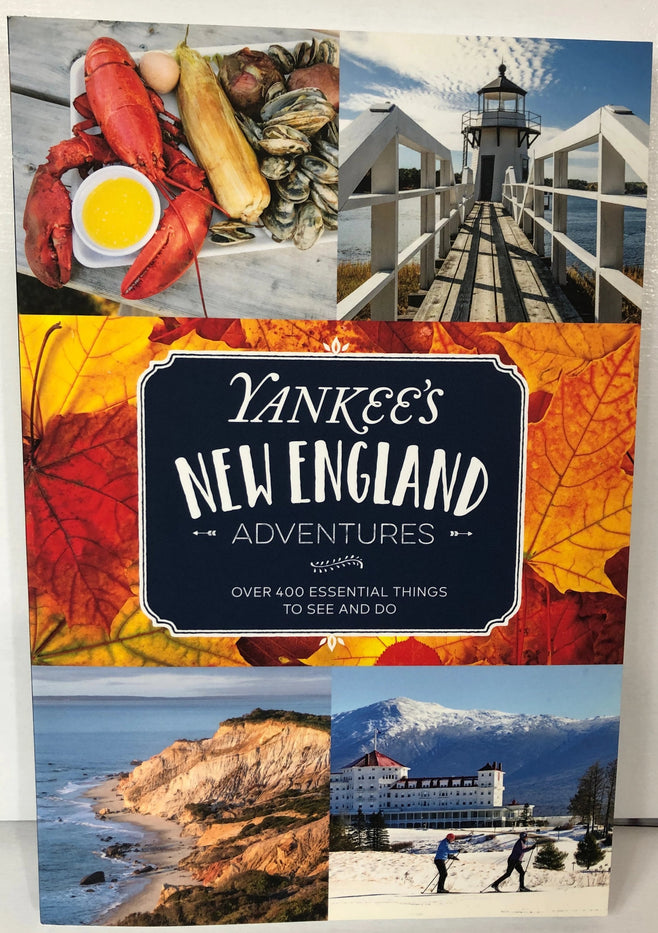 Yankees New England Adventures: Over 400 Essential Things To See and Do - Book - piper-and-dune - Books