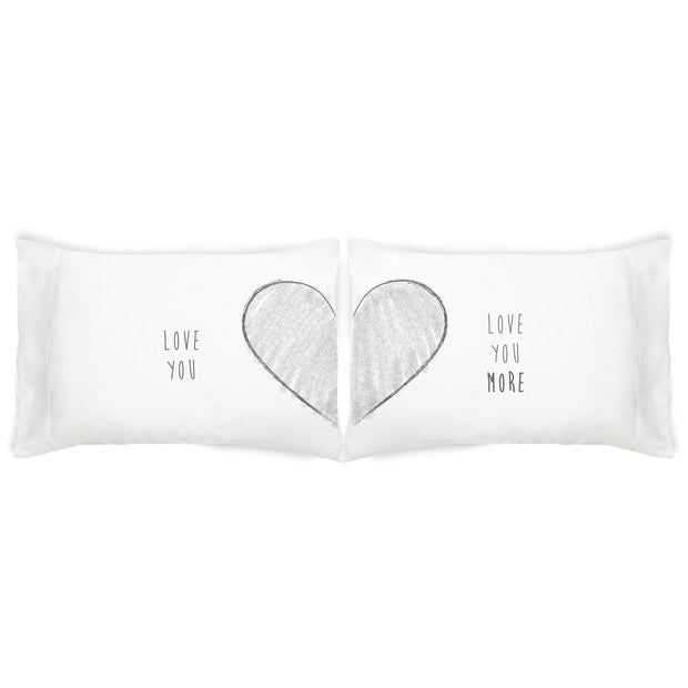 Love You More - His and Hers Pillowcase Set