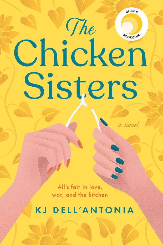 The Chicken Sisters by: Kj Dell'antonia