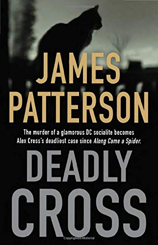 Deadly Cross - James Patterson