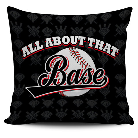 All About The Base Baseball Sports Pillow Cover