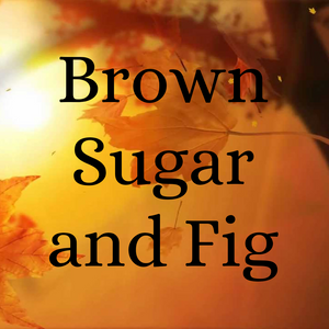 Brown Sugar and Fig Goat's Milk Soap