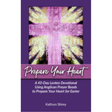 Prepare Your Heart Lenten Devotional