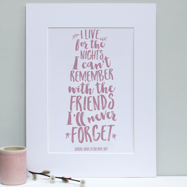 personalised dusty pink friend quote print, white mount