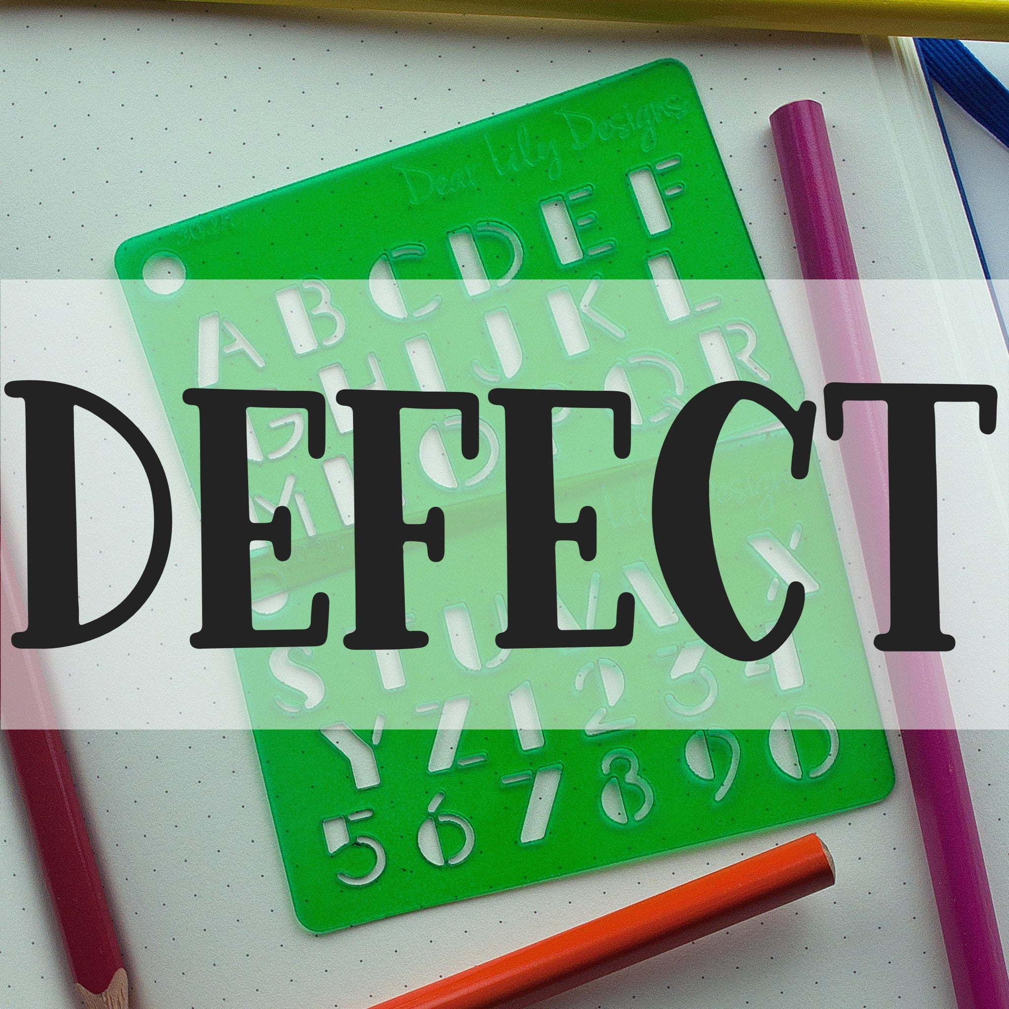 DEFECT 302 Letters & Numbers