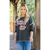 Choose Joy hand inspirational Embroidered top