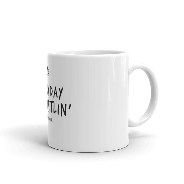 Everyday I'm Hustlin' Ceramic White Mug