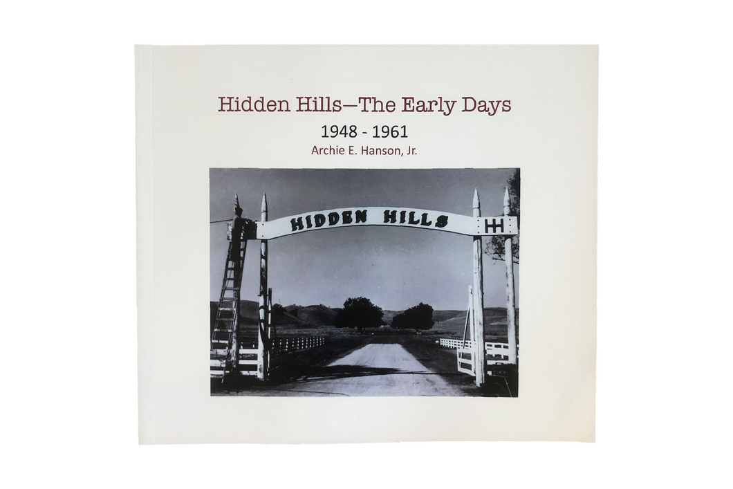 HIDDEN HILLS -THE EARLY DAYS