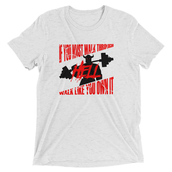 Walk Through Hell Workout T-Shirt-T-Shirt-Burly American Trading Company