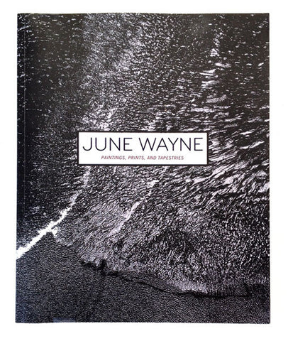 June Wayne: Paintings, Prints, and Tapestries