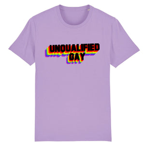 "T-shirt ""Unqualified Gay"" 