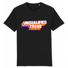 "Charger l'image dans la galerie, T-shirt  ""Unqualified Trans"" 