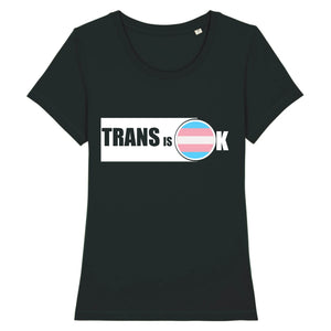 "T-shirt ""Trans is OK"" 