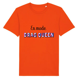 "T-shirt ""En mode Drag Queen"" 