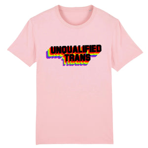 "T-shirt  ""Unqualified Trans"" 