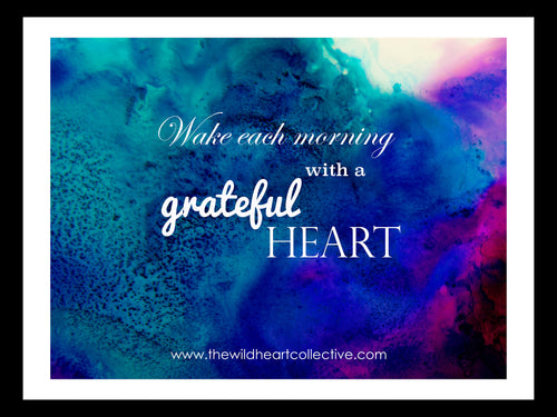 Custom Design: Wake Each Morning With A Grateful Heart (Inspirational Quote)