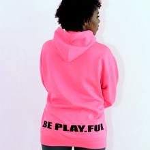 Load image into Gallery viewer, BE PLAY.FUL Hoodie