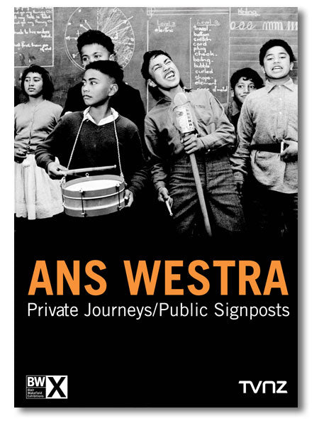 Ans Westra: Private Journeys/Public Signpost