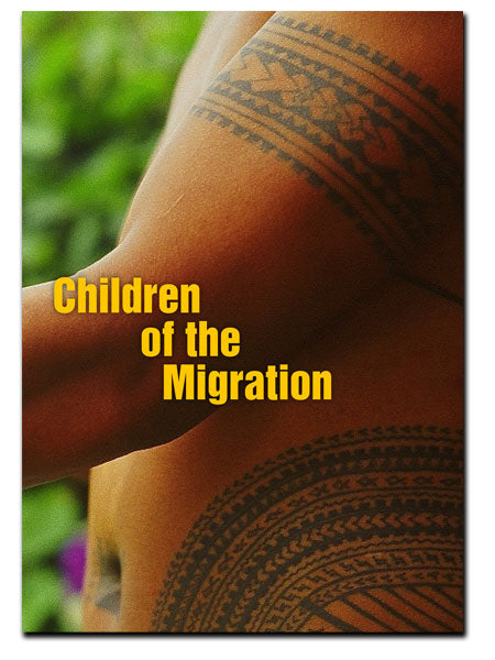 Children of the Migration