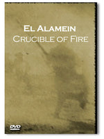 El Alamein: Crucible of Fire