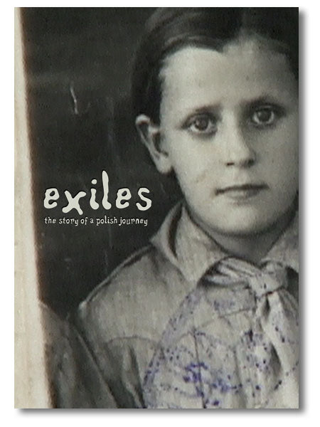 Exiles: The Story of a Polish Journey