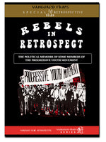 Rebels in Retrospect