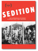 Sedition: The Suppression of Dissent in World War II New Zealand
